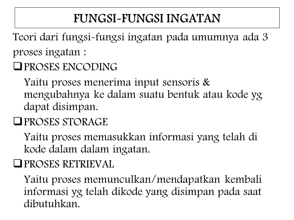 FUNGSI-FUNGSI INGATAN