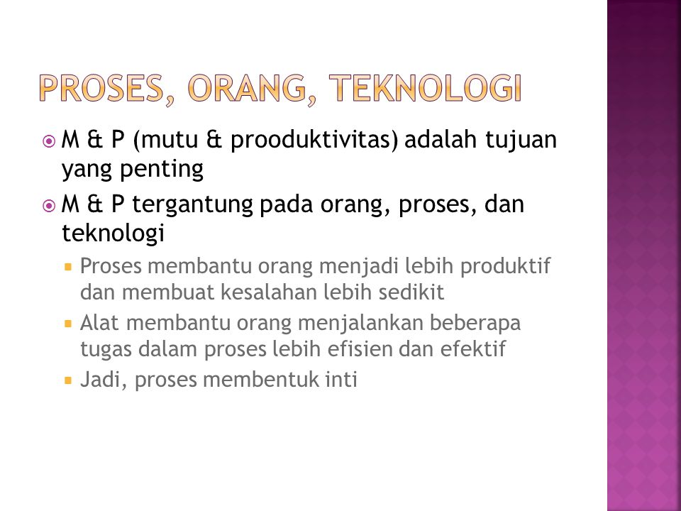 Proses, Orang, Teknologi