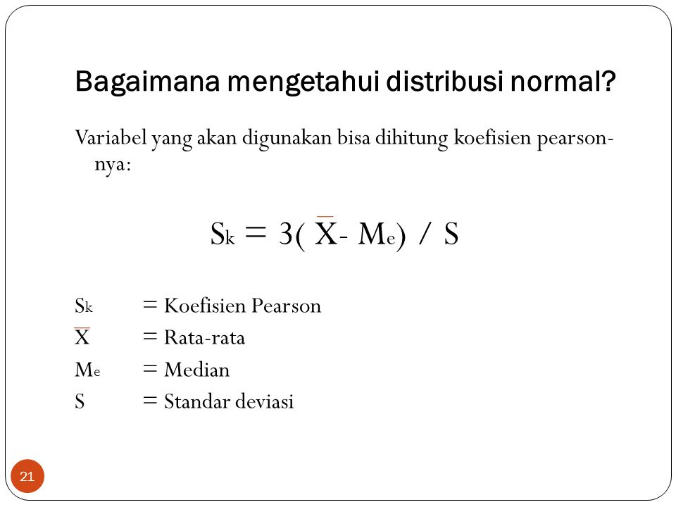 Bagaimana mengetahui distribusi normal