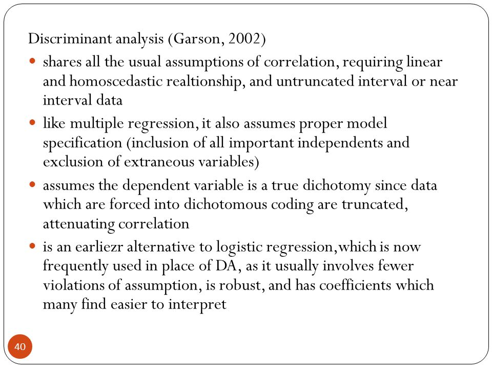 Discriminant analysis (Garson, 2002)
