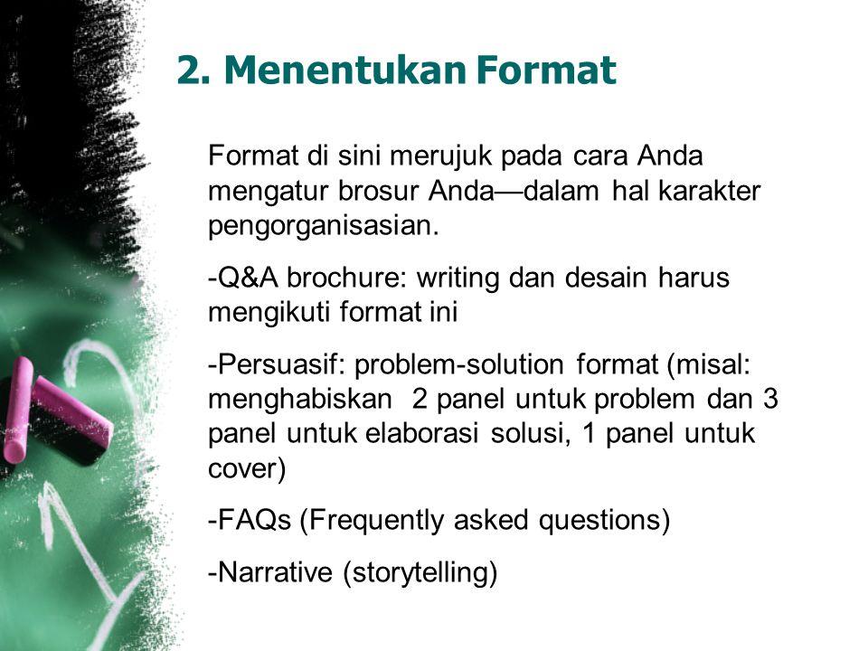 2. Menentukan Format