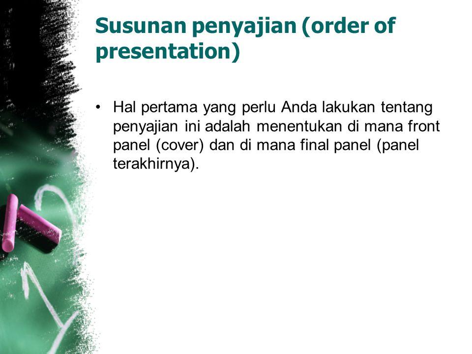 Susunan penyajian (order of presentation)
