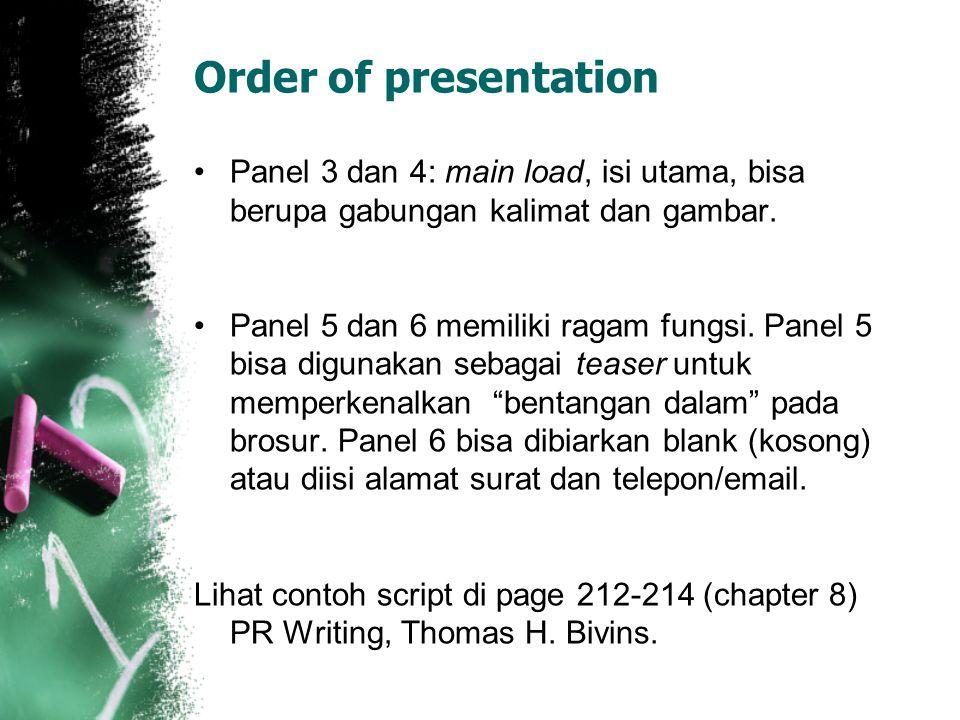 Order of presentation Panel 3 dan 4: main load, isi utama, bisa berupa gabungan kalimat dan gambar.