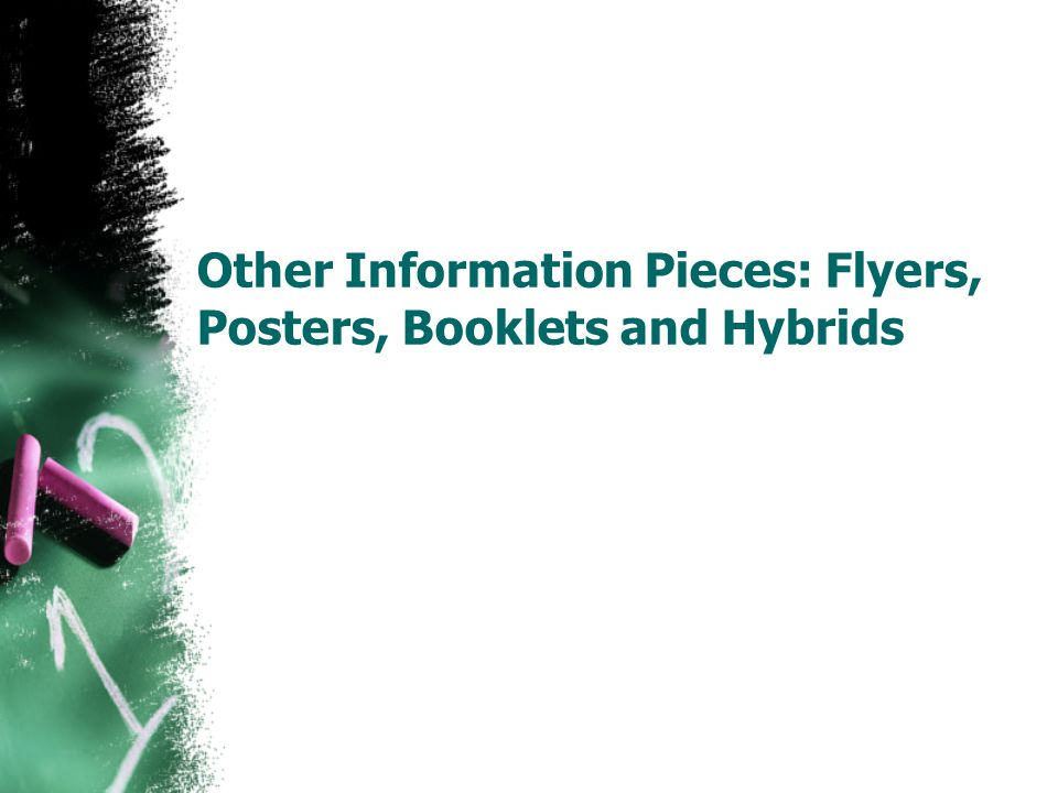 Other Information Pieces: Flyers, Posters, Booklets and Hybrids