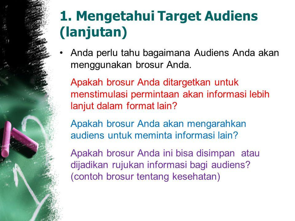1. Mengetahui Target Audiens (lanjutan)