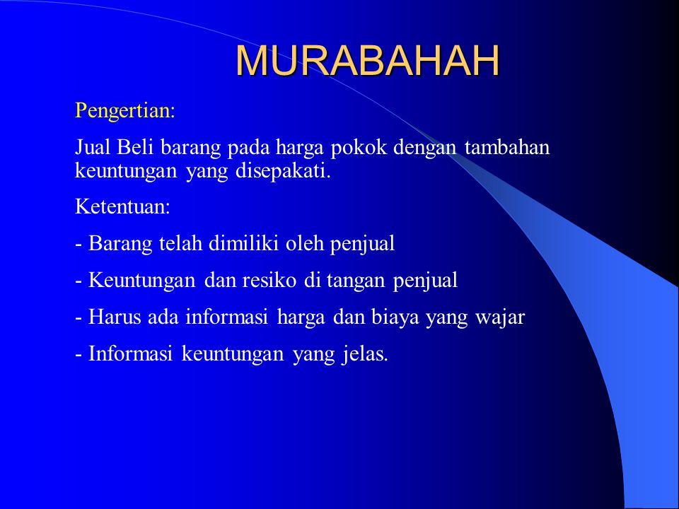 MURABAHAH Pengertian: