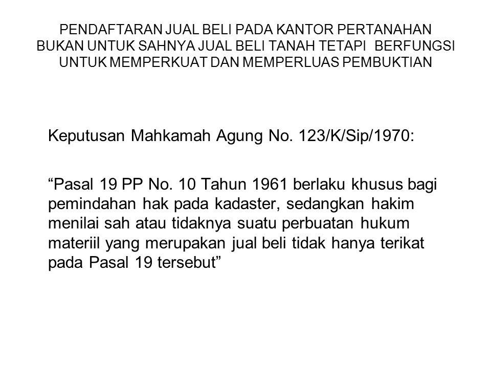 Keputusan Mahkamah Agung No. 123/K/Sip/1970:
