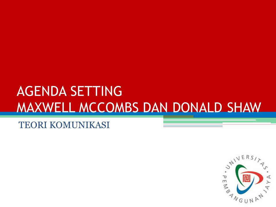 AGENDA SETTING MAXWELL MCCOMBS DAN DONALD SHAW