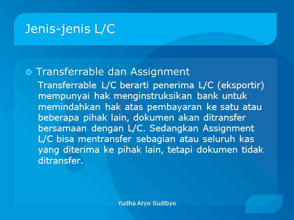 Jenis-jenis L/C Transferrable dan Assignment