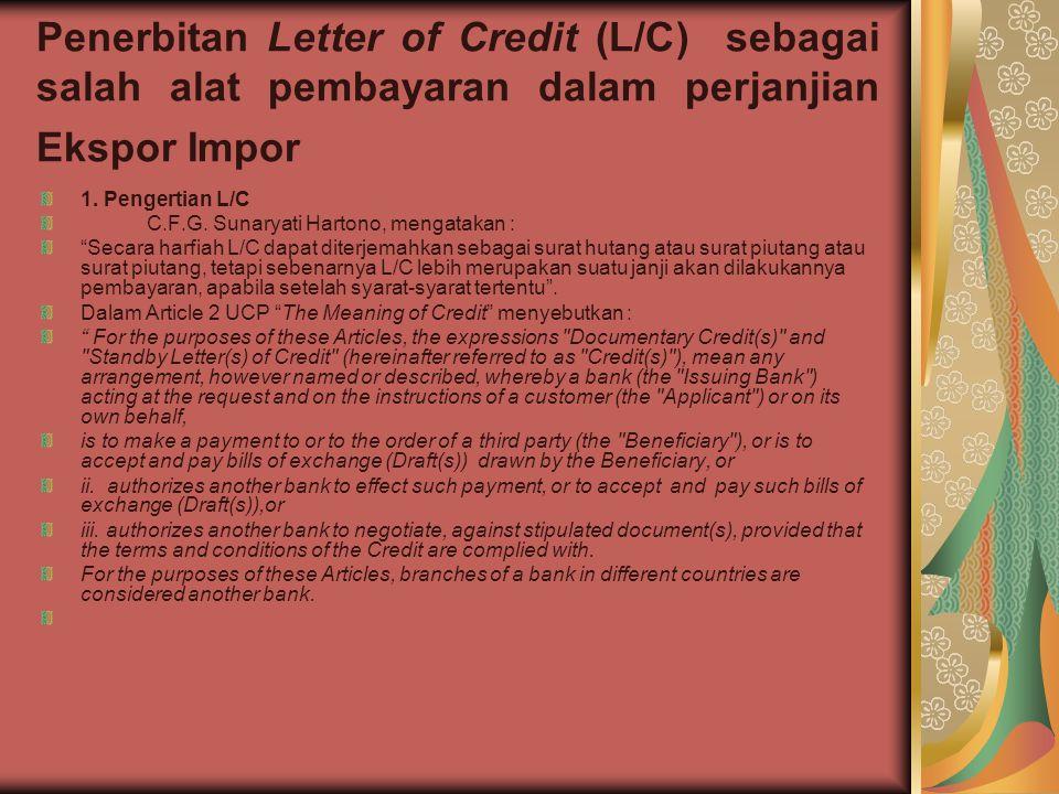 Penerbitan Letter of Credit (L/C) sebagai salah alat pembayaran dalam perjanjian Ekspor Impor