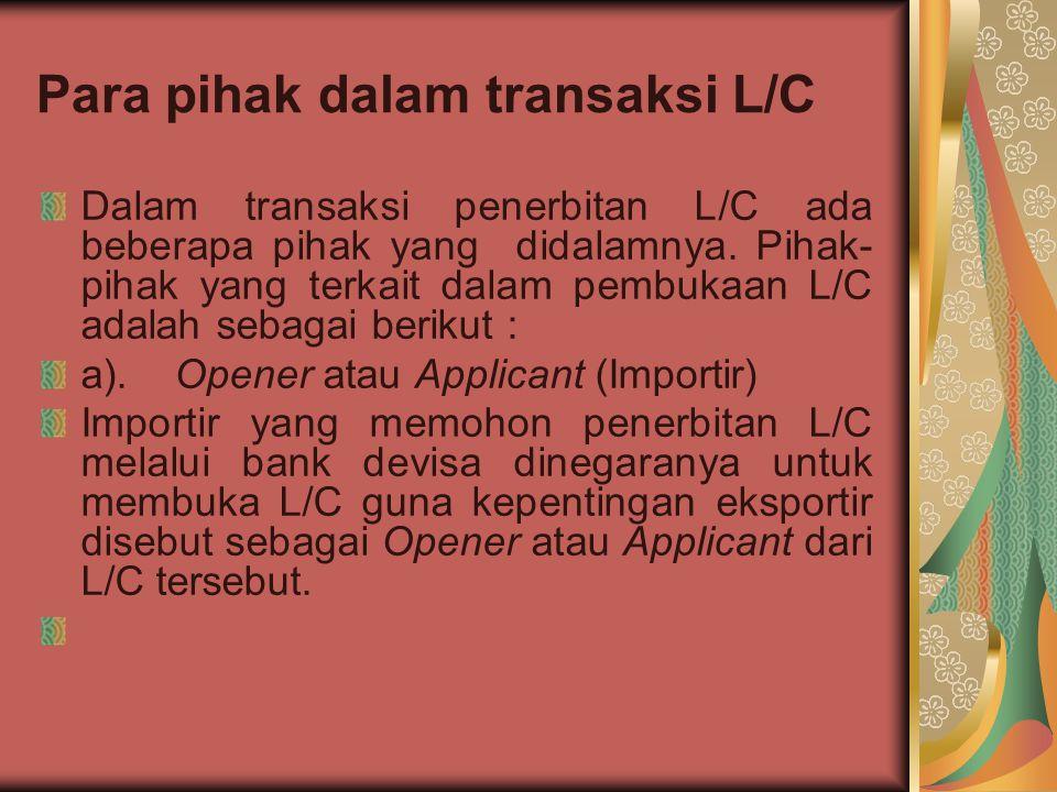 Para pihak dalam transaksi L/C