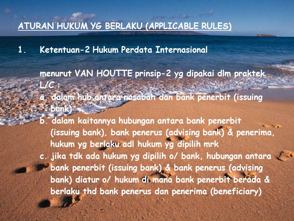ATURAN HUKUM YG BERLAKU (APPLICABLE RULES)