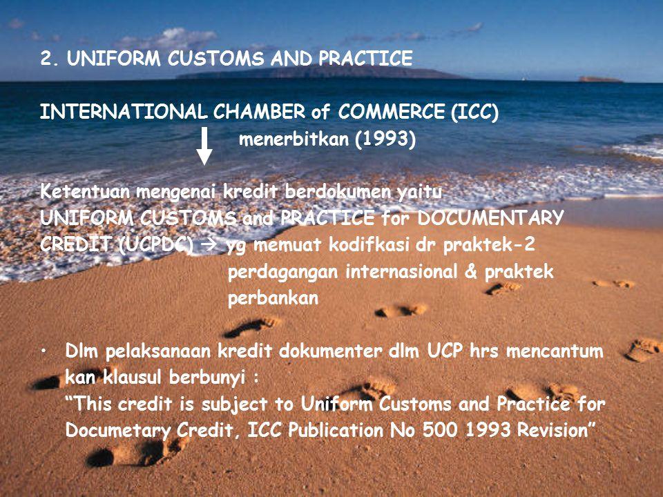 2. UNIFORM CUSTOMS AND PRACTICE