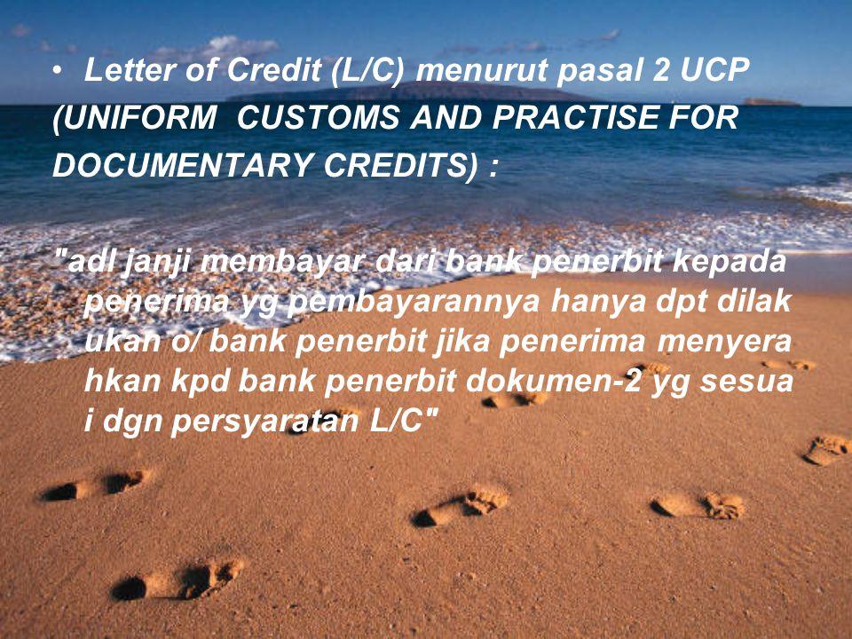 Letter of Credit (L/C) menurut pasal 2 UCP