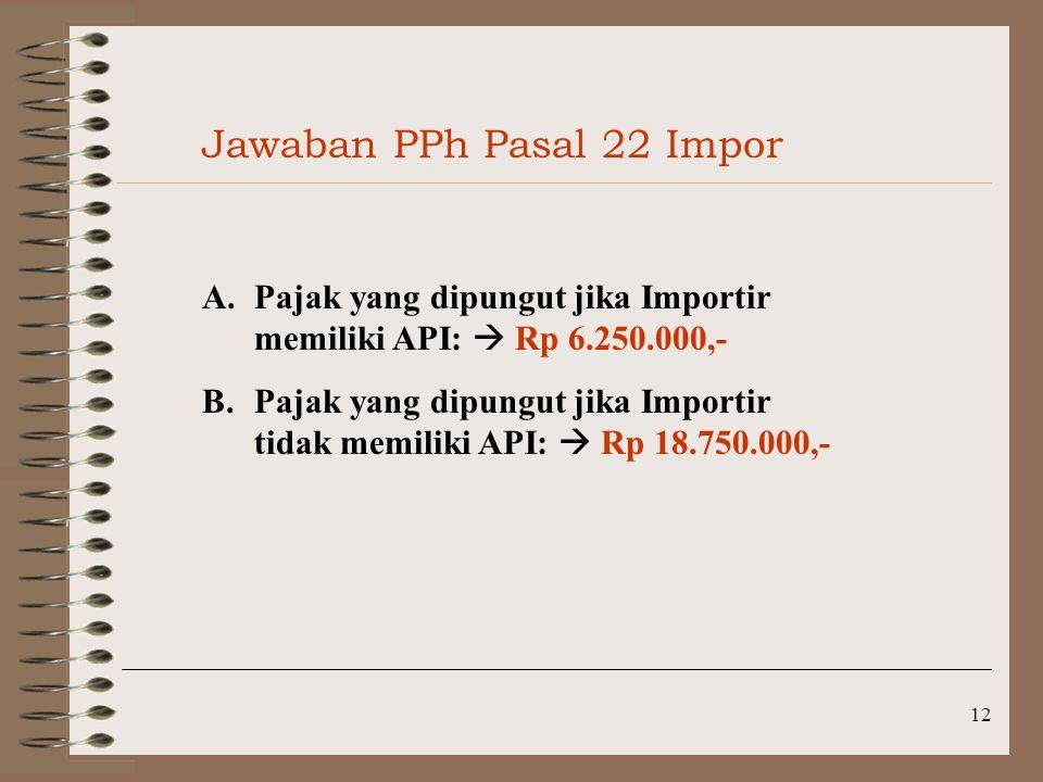 Jawaban PPh Pasal 22 Impor