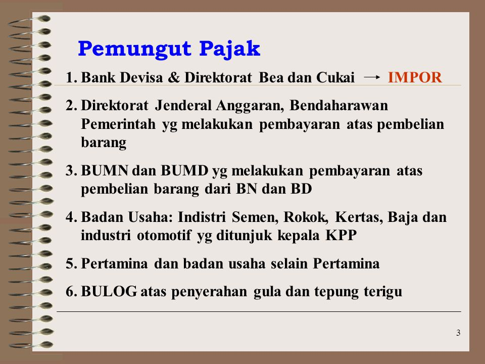 Pemungut Pajak Bank Devisa & Direktorat Bea dan Cukai IMPOR