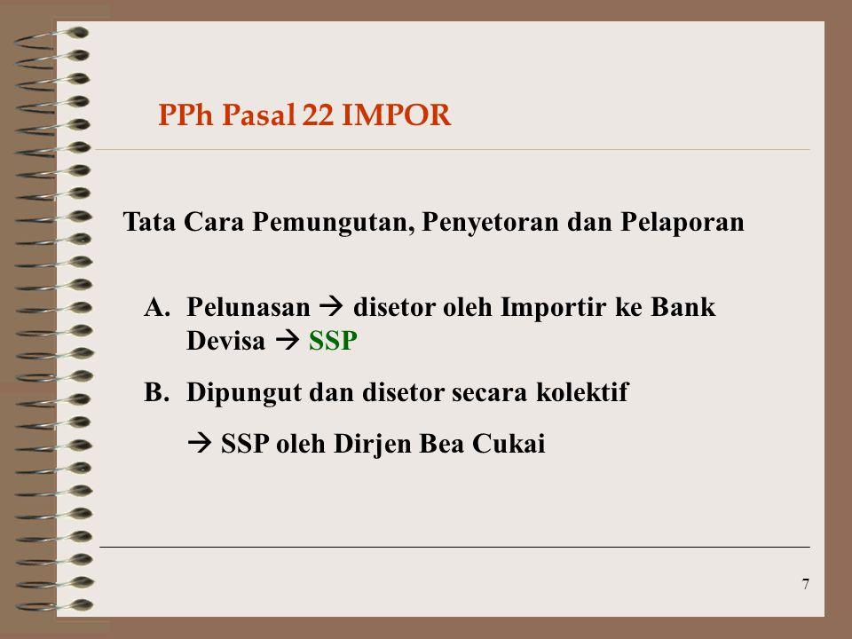 PPh Pasal 22 IMPOR Tata Cara Pemungutan, Penyetoran dan Pelaporan