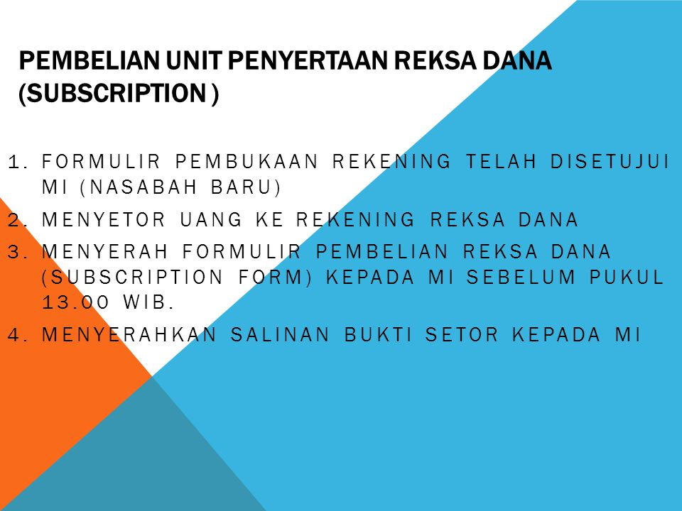 pembelian unit penyertaan reksa dana (subscription )