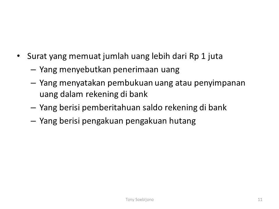 Surat yang memuat jumlah uang lebih dari Rp 1 juta