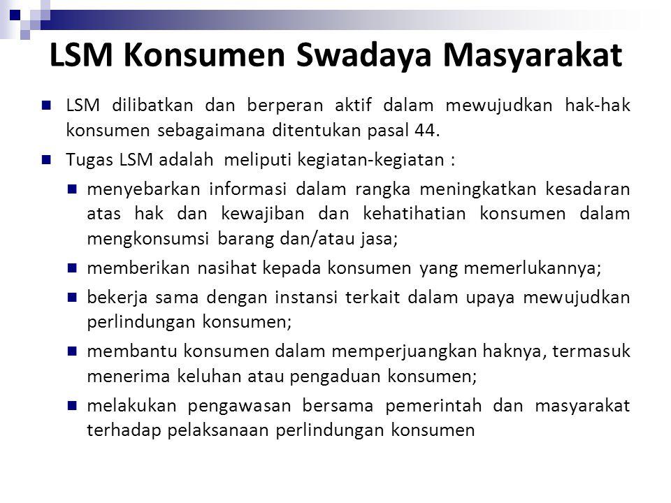 LSM Konsumen Swadaya Masyarakat