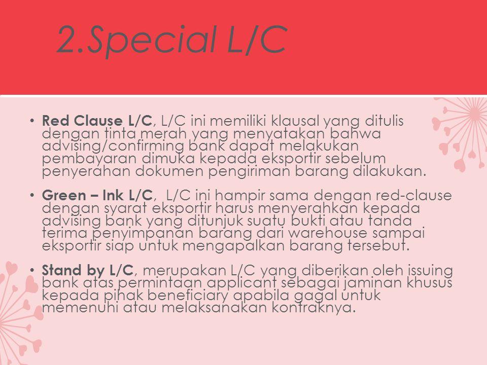 2.Special L/C