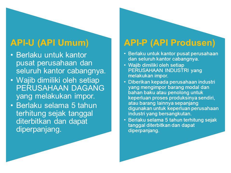 API-U (API Umum) API-P (API Produsen)