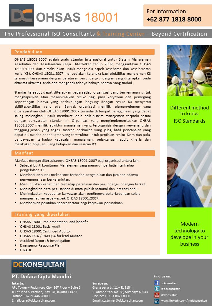 OHSAS 18001 +62 877 1818 8000 For Information: