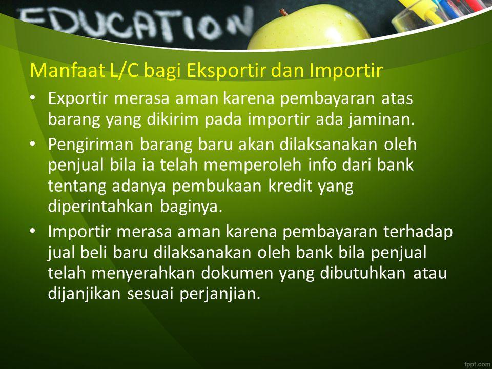 Manfaat L/C bagi Eksportir dan Importir