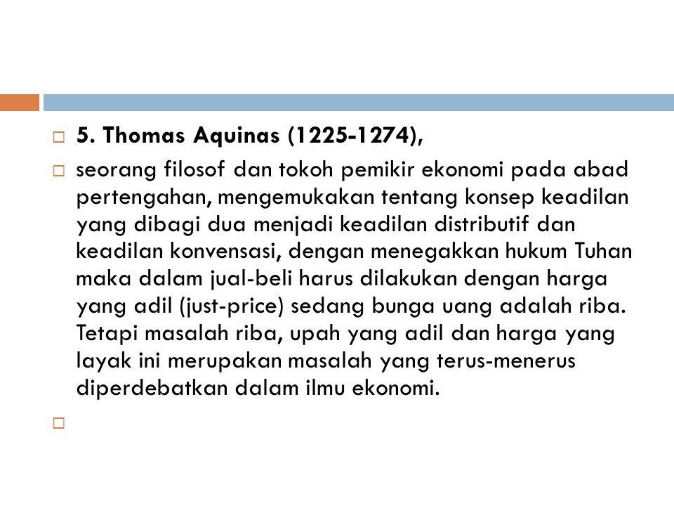 5. Thomas Aquinas (1225-1274),