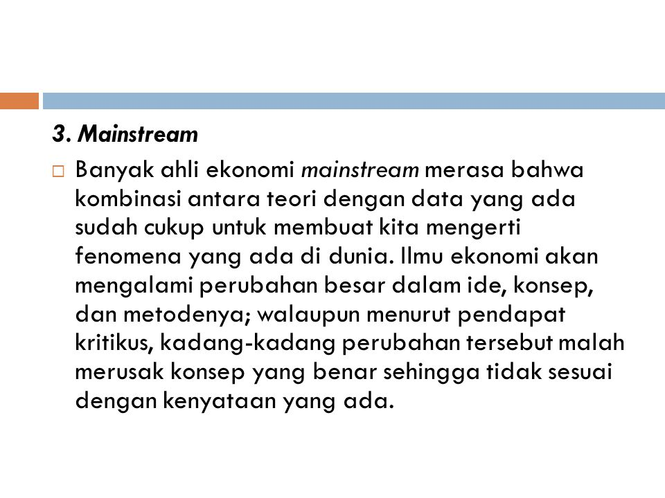 3. Mainstream