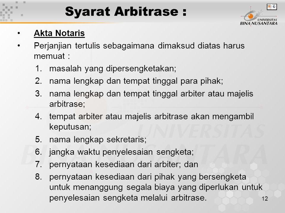 Syarat Arbitrase : Akta Notaris
