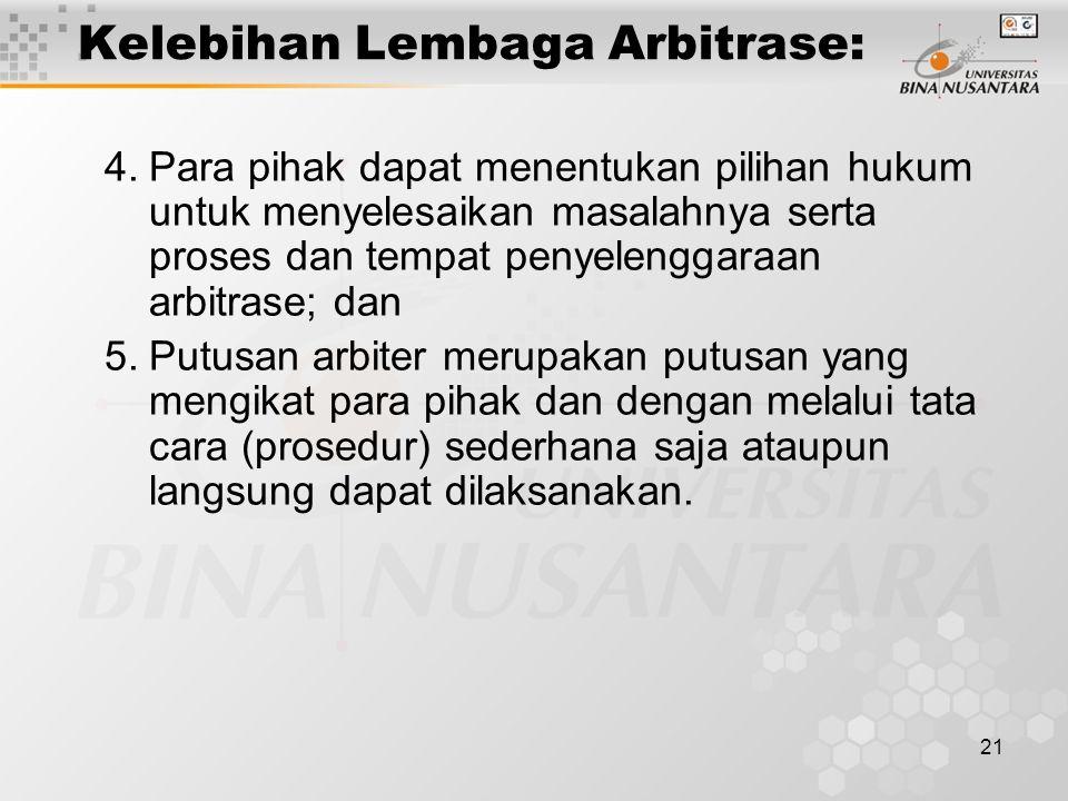 Kelebihan Lembaga Arbitrase: