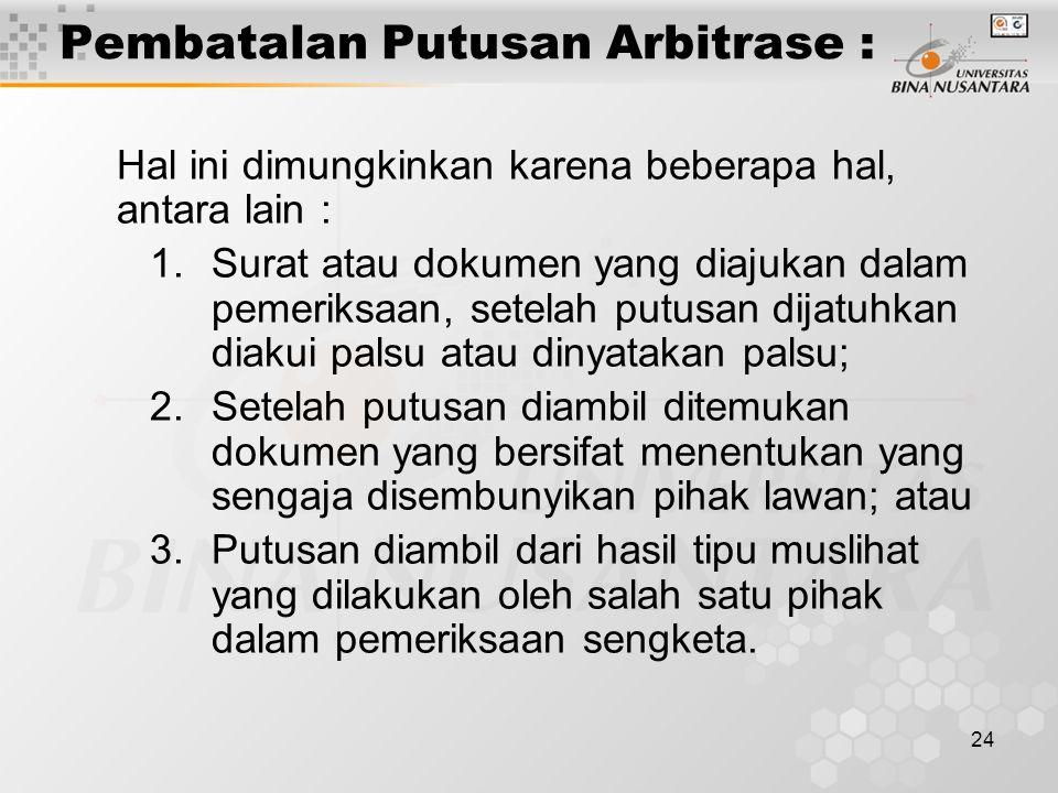 Pembatalan Putusan Arbitrase :
