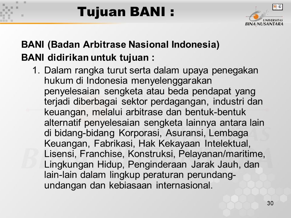 Tujuan BANI : BANI (Badan Arbitrase Nasional Indonesia)
