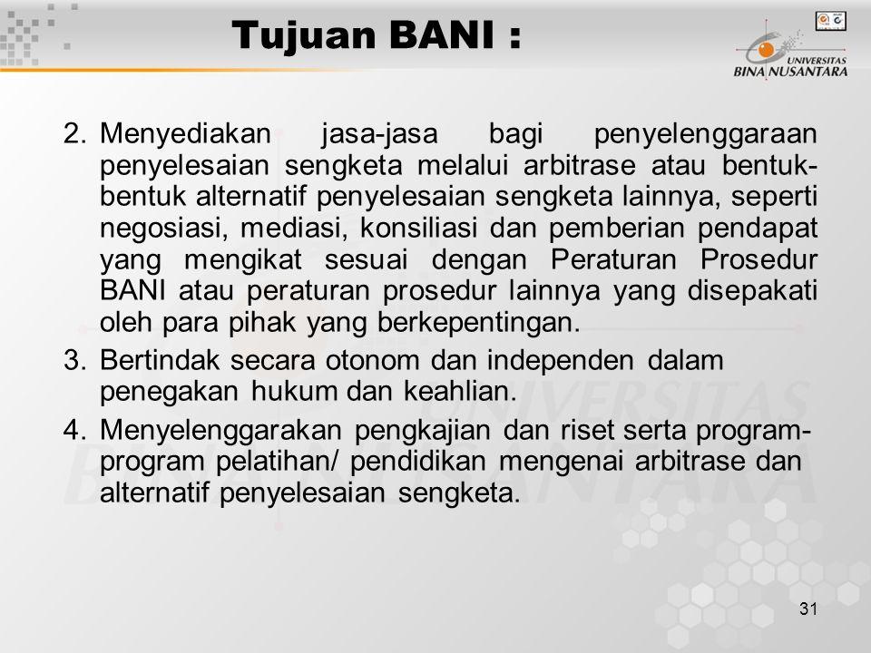 Tujuan BANI :