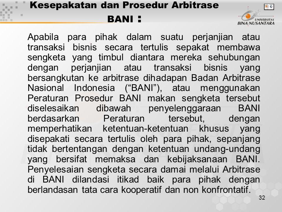 Kesepakatan dan Prosedur Arbitrase BANI :