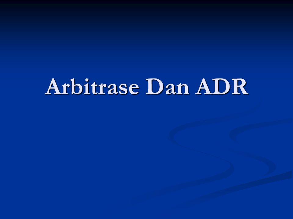 Arbitrase Dan ADR