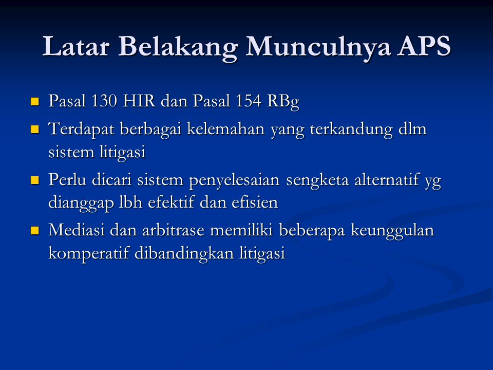 Latar Belakang Munculnya APS