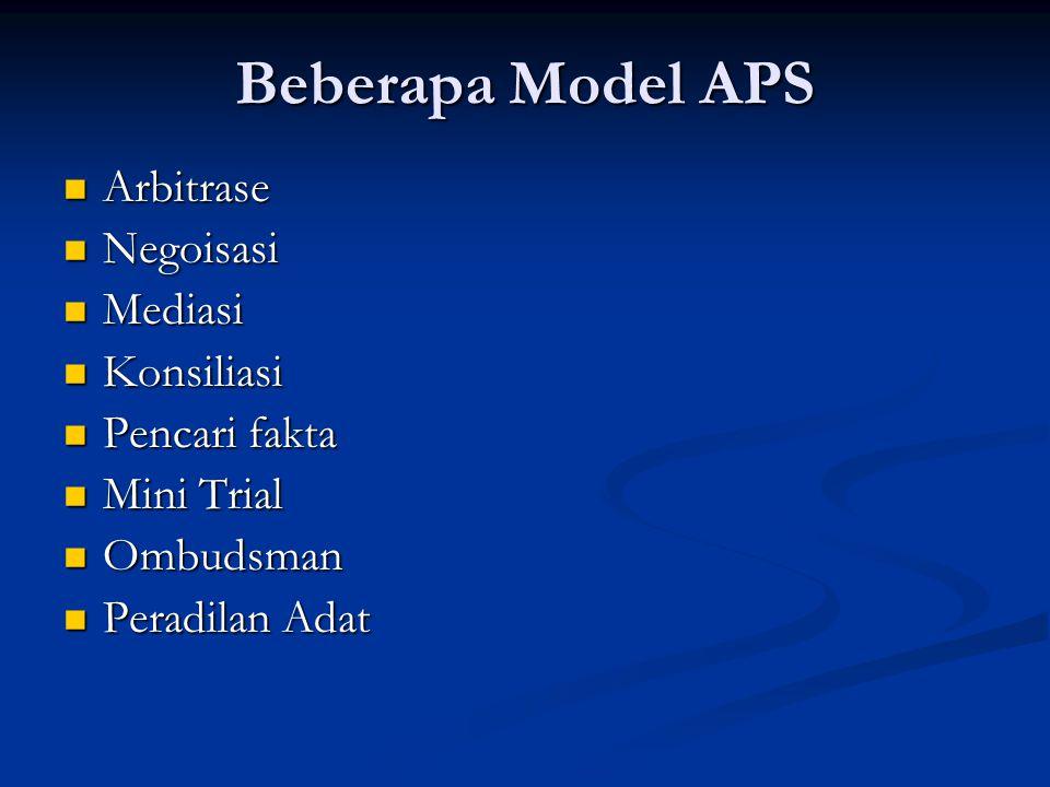 Beberapa Model APS Arbitrase Negoisasi Mediasi Konsiliasi