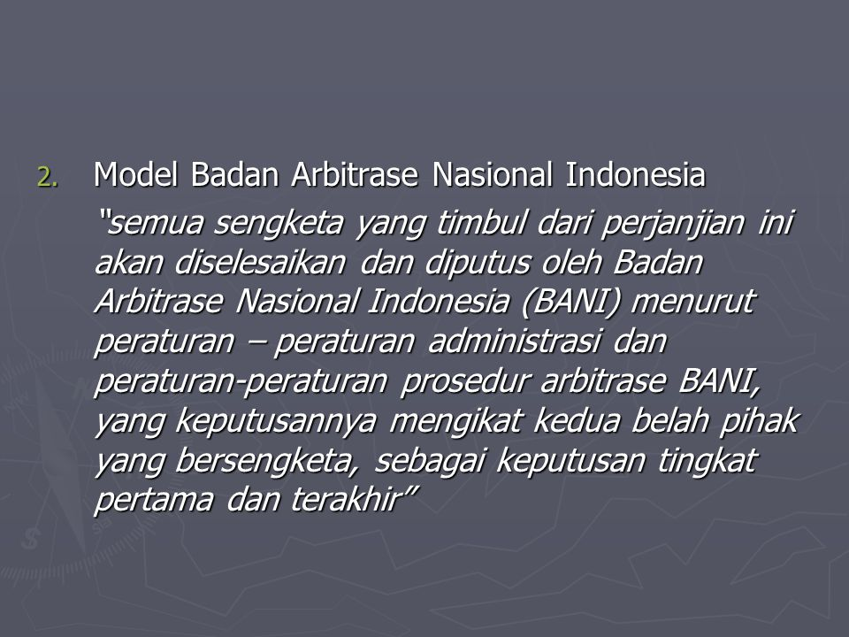 Model Badan Arbitrase Nasional Indonesia