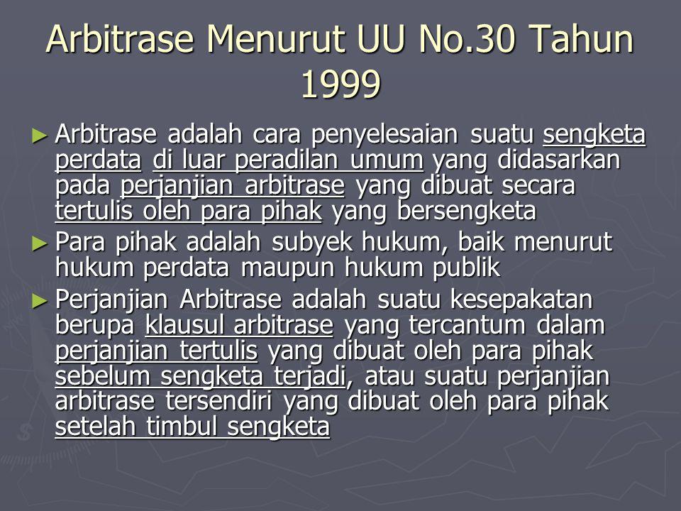 Arbitrase Menurut UU No.30 Tahun 1999