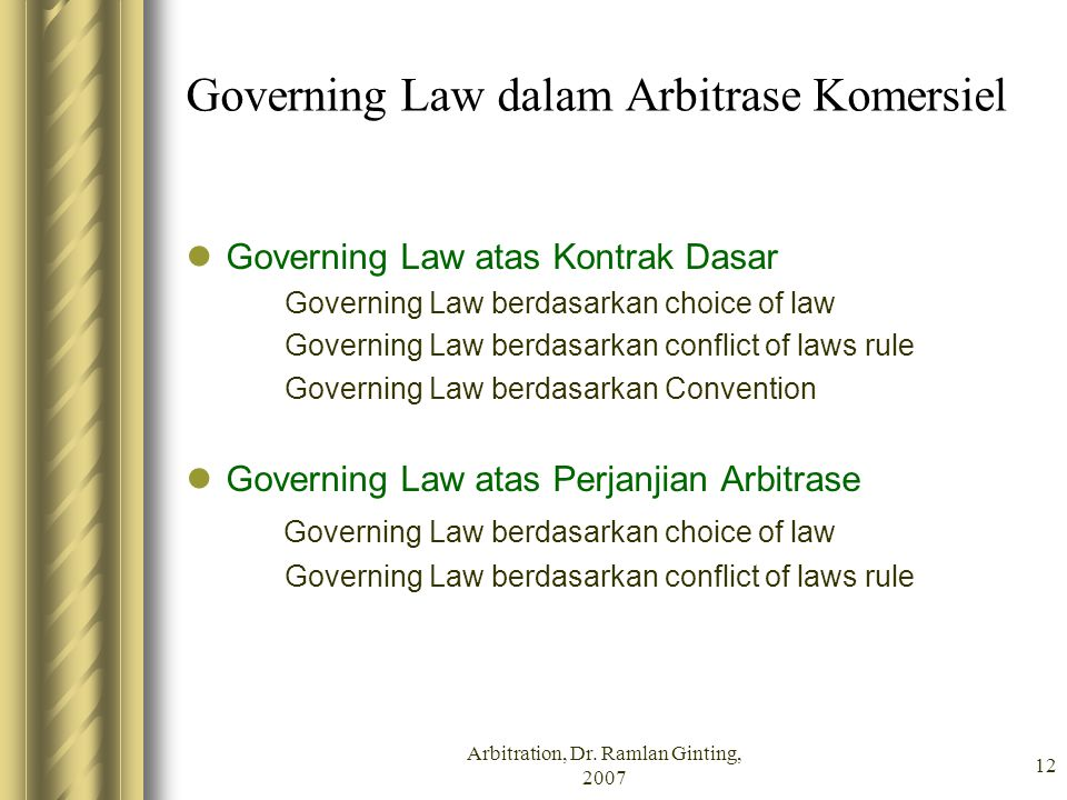 Governing Law dalam Arbitrase Komersiel