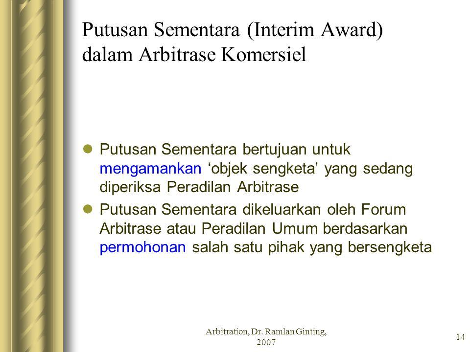 Putusan Sementara (Interim Award) dalam Arbitrase Komersiel