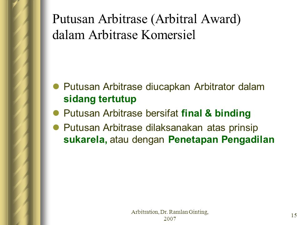 Putusan Arbitrase (Arbitral Award) dalam Arbitrase Komersiel