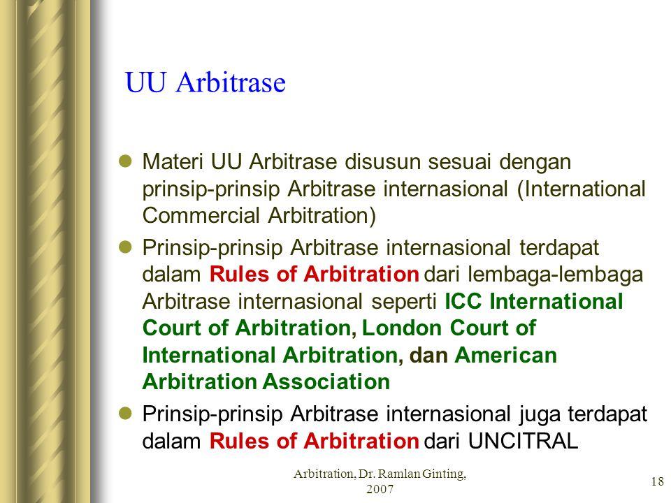 Arbitration, Dr. Ramlan Ginting, 2007