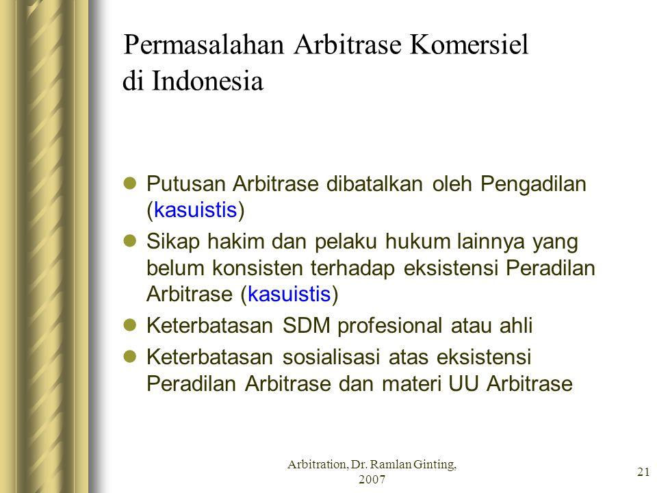 Permasalahan Arbitrase Komersiel di Indonesia