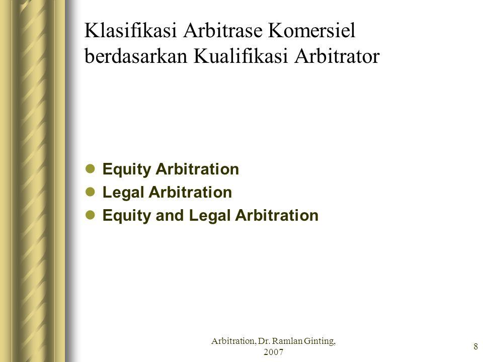 Klasifikasi Arbitrase Komersiel berdasarkan Kualifikasi Arbitrator
