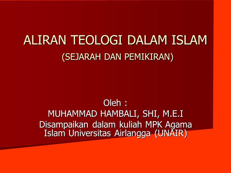ALIRAN TEOLOGI DALAM ISLAM (SEJARAH DAN PEMIKIRAN)