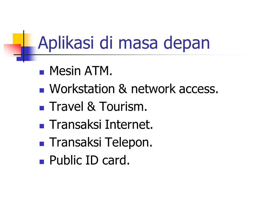 Aplikasi di masa depan Mesin ATM. Workstation & network access.