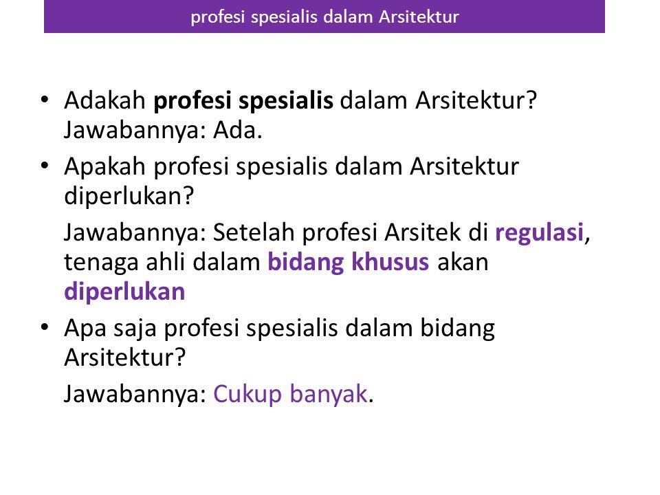 profesi spesialis dalam Arsitektur